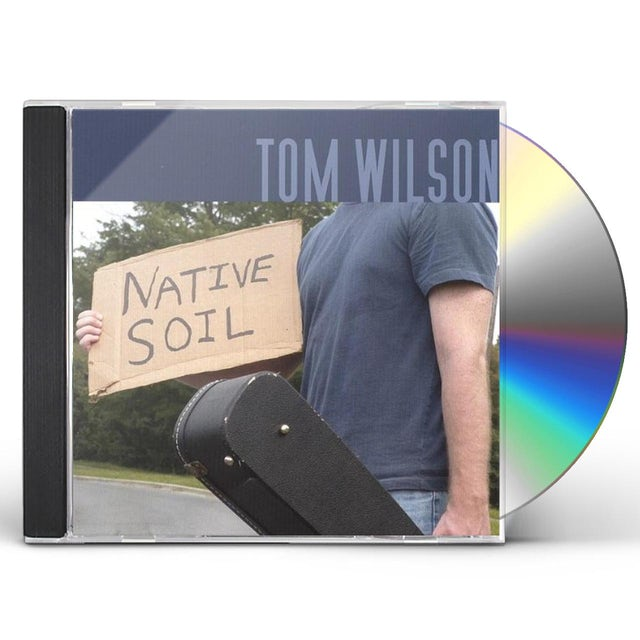Tom Wilson NATIVE SOIL CD