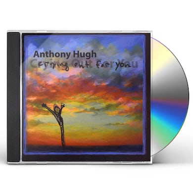 Anthony Hugh CRYING OUT FOR YOU CD