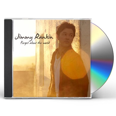 Jimmy Rankin FORGET ABOUT THE WORLD CD