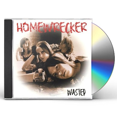 Homewrecker WASTED CD