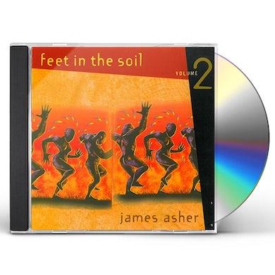 James Asher FEET IN THE SOIL 2 CD