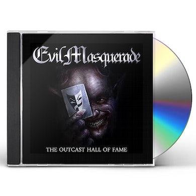 Evil Masquerade OUTCAST HALL OF FAME CD