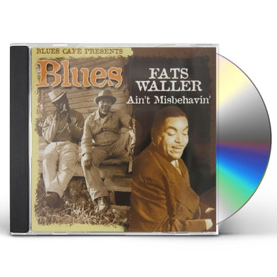 Fats Waller BLUES CAFE PRESENTS AIN'T MISBEHAVIN CD