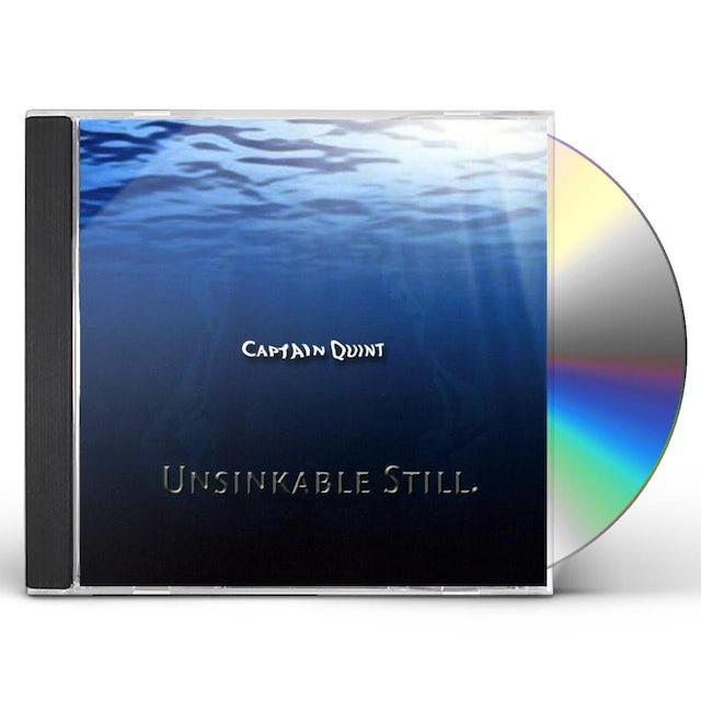 Captain Quint UNSINKABLE STILL CD