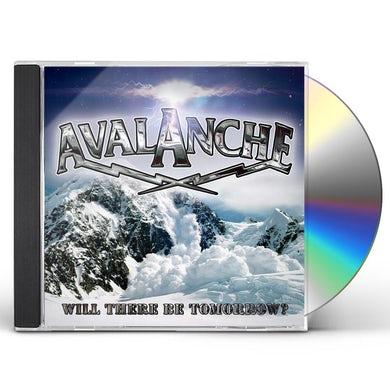 Avalanche WILL THERE BE TOMORROW? CD