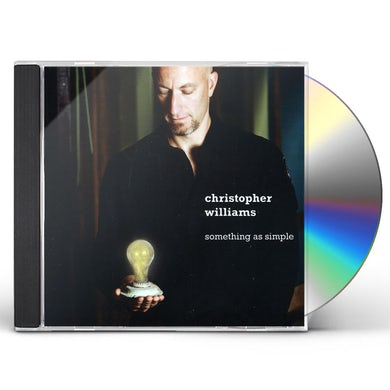 Christopher Williams SOMETHING AS SIMPLE CD