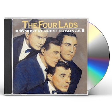 Four Lads 16 MOST REQUESTED SONGS CD