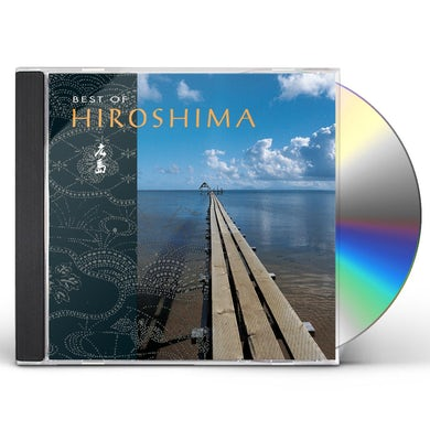 Best of Hiroshima CD