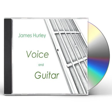 James Hurley VOICE AND GUITAR CD