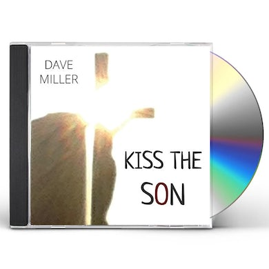 Dave Miller KISS THE SON CD