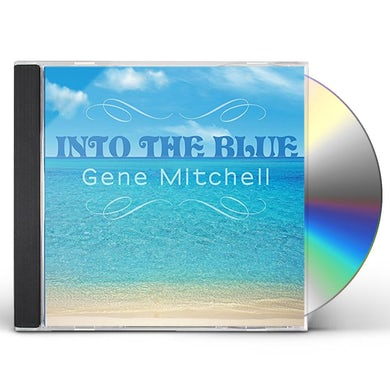 Gene Mitchell INTO THE BLUE CD