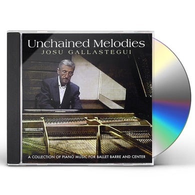 Josu Gallastegui UNCHAINED MELODIES CD