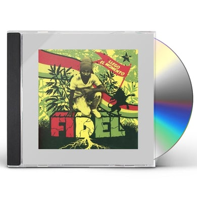 Fidel LLEGO EL MOMENTO CD