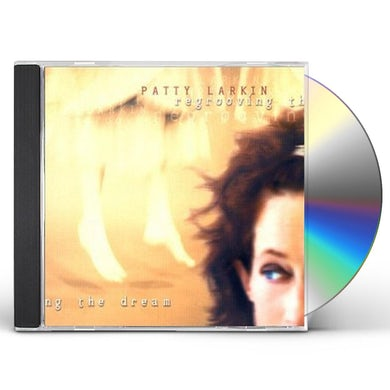 REGROOVING THE DREAM CD