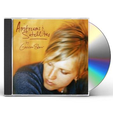 Garrison Starr AIRSTREAMS & SATELLITES CD