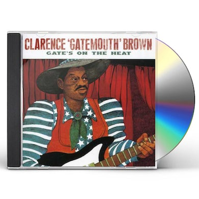 Clarence Gatemouth Brown GATE'S ON THE HEAT CD