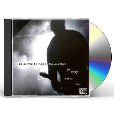 Thin White Rope ONE THAT GOT AWAY CD
