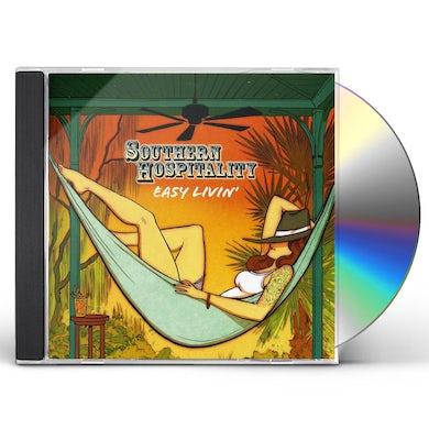 Southern Hospitality EASY LIVIN CD