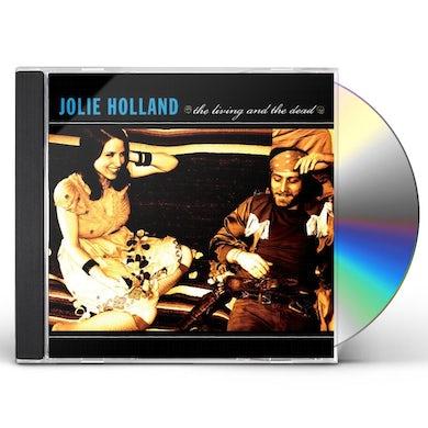 Jolie Holland LIVING & THE DEAD CD