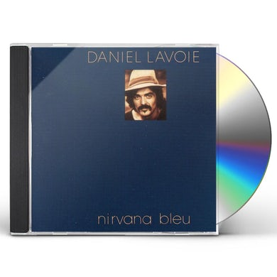 Daniel lavoie NIRVANA BLEU CD