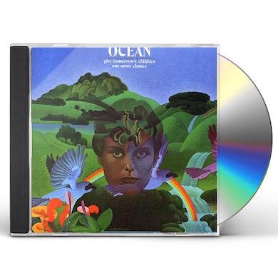 Ocean GIVE TOMORROW'S CHILDREN CD
