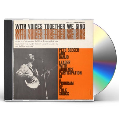 Pete Seeger WITH VOICES TOGETHER WE SING CD