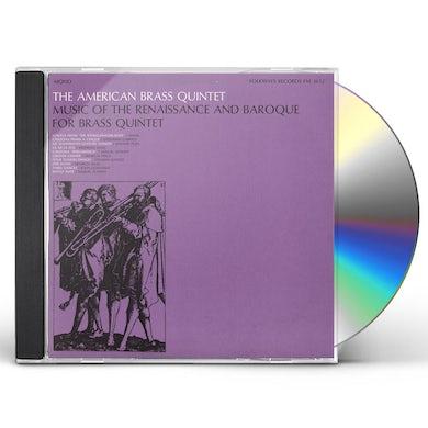 MUSIC OF RENAISSANCE & BAROQUE FOR BRASS QUINTET CD