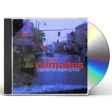 CLIMATES RAININ IN MEMPHIS CD