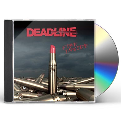 Deadline FIRE INSIDE CD