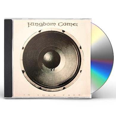 Kingdom Come IN YOUR FACE CD