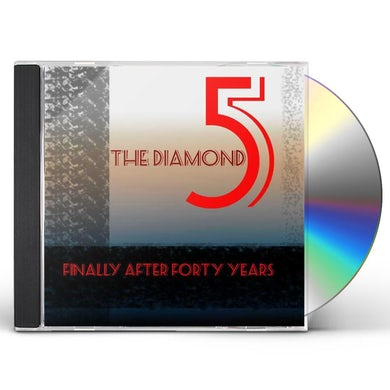 Diamond Five FINALLY AFTER FORTY YEARS CD