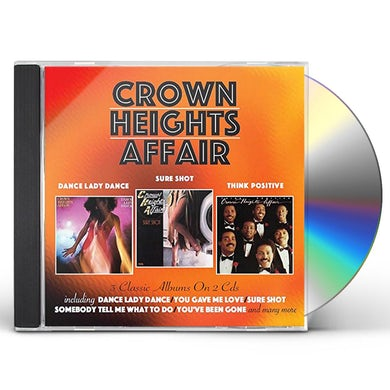 Crown Heights Affair DANCE LADY DANCE / SURE SHOT / THINK POSITIVE CD