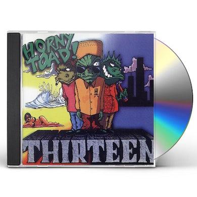 Horny Toad THIRTEEN CD