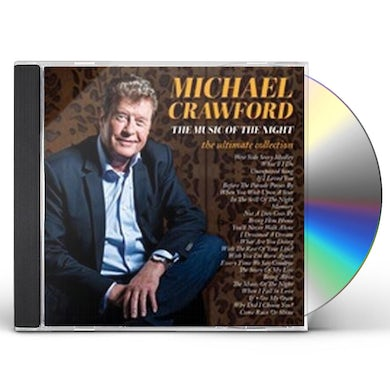 Michael Crawford MUSIC OF THE NIGHT THE (ULTIMATE COLLECTION) CD