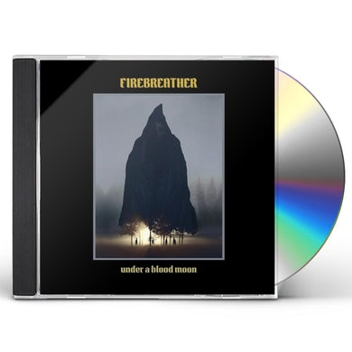 Firebreather UNDER A BLOOD MOON CD