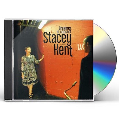 Stacey Kent DREAMER IN CONCERT CD