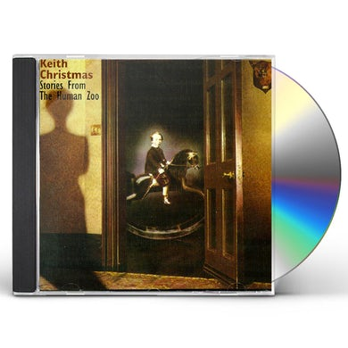 Keith Christmas STORIES FROM THE HUMAN ZOO CD