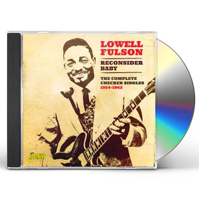 Lowell Fulson RECONSIDER BABY THE COMPLETE CHECKER SINGLES 1954 CD