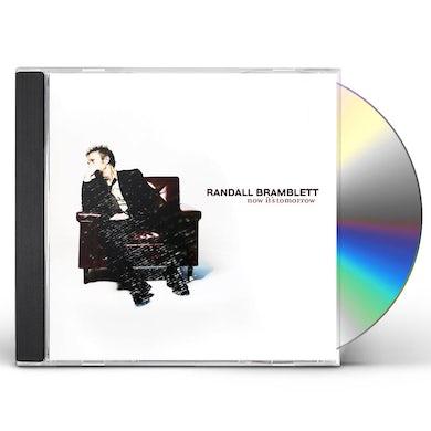 Randall Bramblett NOW IT'S TOMORROW CD