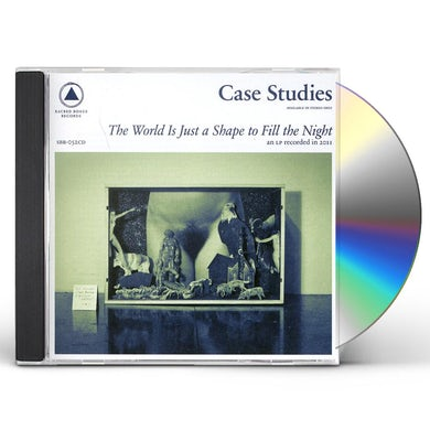 Case Studies WORLD IS JUST A SHAPE TO FILL THE NIGHT CD