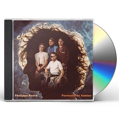 Philippe Brach  PORTRAITS DE FAMINE CD