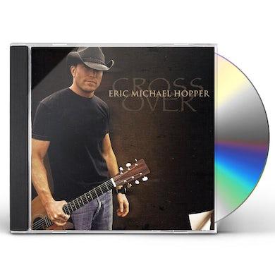 Eric Michael Hopper CROSS OVER CD