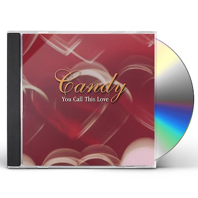 Candy YOU CALL THIS LOVE CD