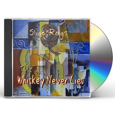 WHISKEY NEVER LIES CD