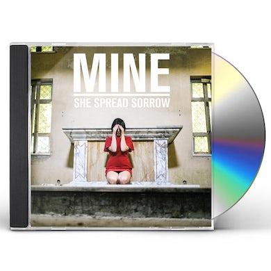 She Spread Sorrow MINE CD
