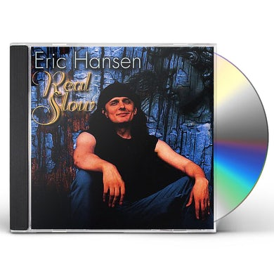 Eric Hansen REAL SLOW CD