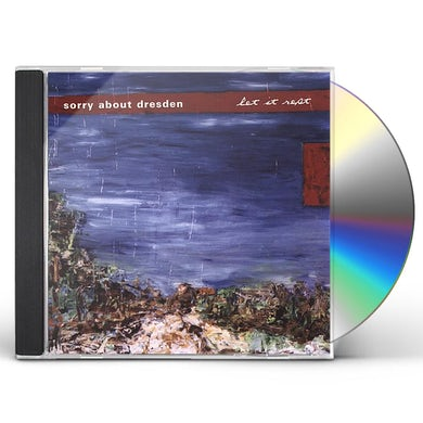 Sorry About Dresden LET IT REST CD