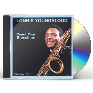 Lonnie Youngblood COUNT YOUR BLESSINGS CD