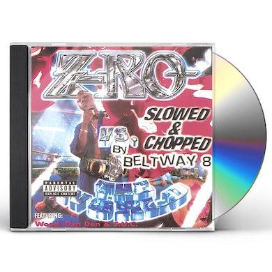 Z-RO VS THE WORLD: SCREWED CD