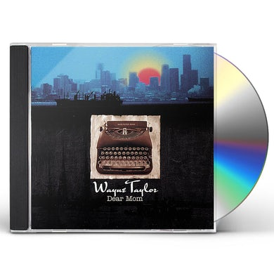 Wayne Taylor DEAR MOM CD